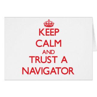 Keep Calm and Trust a Navigator Greeting Card
