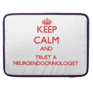 Keep Calm and Trust a Neuroendocrinologist Sleeve For MacBooks