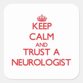 Keep Calm and Trust a Neurologist Stickers