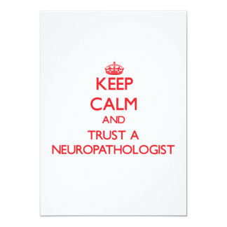 Keep Calm and Trust a Neuropathologist Personalized Invites