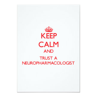 Keep Calm and Trust a Neuropharmacologist Invitations