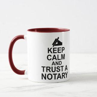 Keep Calm and Trust a Notary Mug