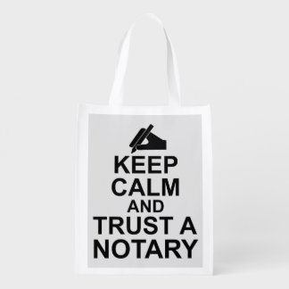 Keep Calm and Trust a Notary Reusable Grocery Bag