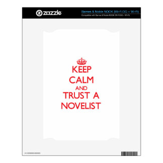 Keep Calm and Trust a Novelist Decals For NOOK