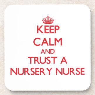Keep Calm and Trust a Nursery Nurse Drink Coasters