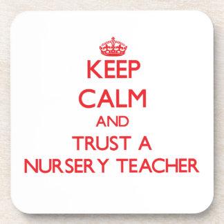 Keep Calm and Trust a Nursery Teacher Beverage Coaster