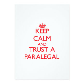 Keep Calm and Trust a Paralegal 5x7 Paper Invitation Card