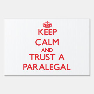 Keep Calm and Trust a Paralegal Sign
