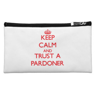 Keep Calm and Trust a Pardoner Cosmetics Bags