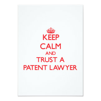 Keep Calm and Trust a Patent Lawyer Invite