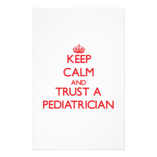 Keep Calm and Trust a Pediatrician Customized Stationery
