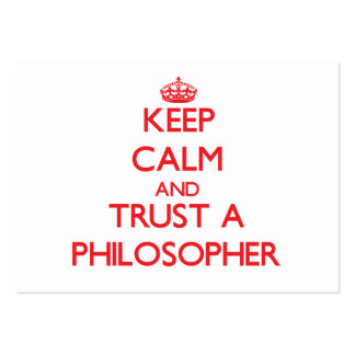 Keep Calm and Trust a Philosopher Business Card