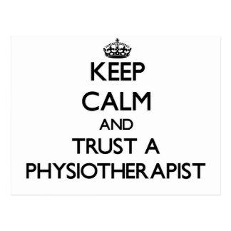 Keep Calm and Trust a Physioarapist Postcard