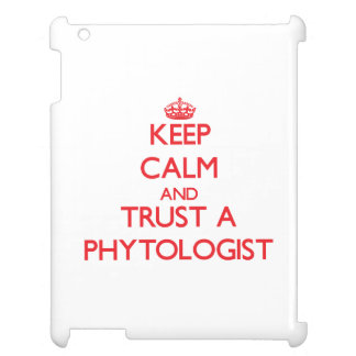 Keep Calm and Trust a Phytologist iPad Cover