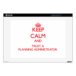 Keep Calm and Trust a Planning Administrator Laptop Decals