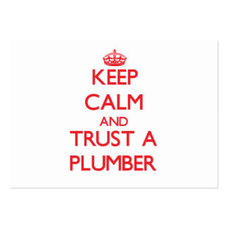 Keep Calm and Trust a Plumber Large Business Card