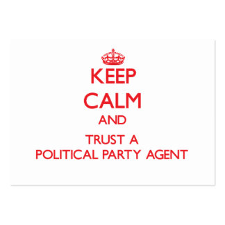 Keep Calm and Trust a Political Party Agent Large Business Cards (Pack Of 100)