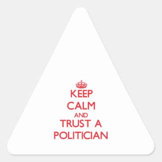Keep Calm and Trust a Politician Triangle Sticker
