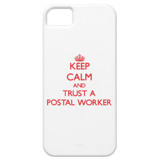 Keep Calm and Trust a Postal Worker iPhone 5 Cases
