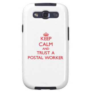 Keep Calm and Trust a Postal Worker Samsung Galaxy S3 Cases