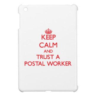 Keep Calm and Trust a Postal Worker iPad Mini Covers