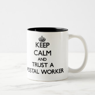 Keep Calm and Trust a Postal Worker Coffee Mugs