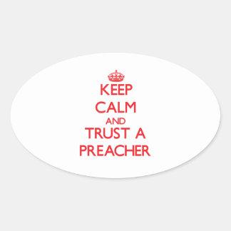 Keep Calm and Trust a Preacher Oval Sticker