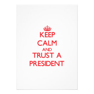 Keep Calm and Trust a President Cards
