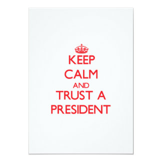 Keep Calm and Trust a President Cards