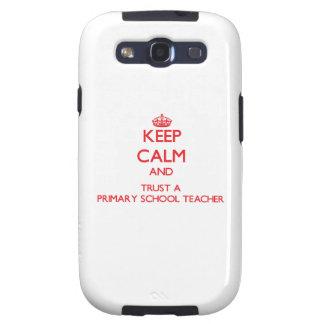 Keep Calm and Trust a Primary School Teacher Galaxy SIII Case