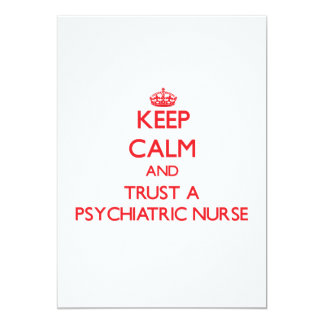 Keep Calm and Trust a Psychiatric Nurse Personalized Invitation