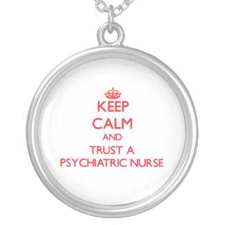 Keep Calm and Trust a Psychiatric Nurse Custom Jewelry