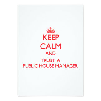"""Keep Calm and Trust a Public House Manager 5"""" X 7"""" Invitation Card"""
