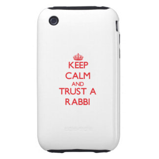 Keep Calm and Trust a Rabbi Tough iPhone 3 Cases