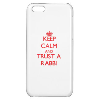 Keep Calm and Trust a Rabbi Case For iPhone 5C