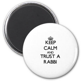 Keep Calm and Trust a Rabbi Magnet