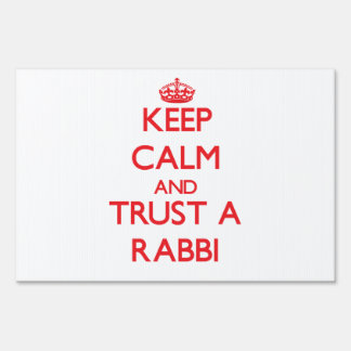 Keep Calm and Trust a Rabbi Lawn Signs