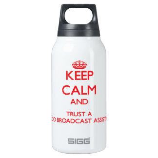 Keep Calm and Trust a Radio Broadcast Assistant SIGG Thermo 0.3L Insulated Bottle