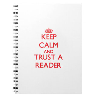 Keep Calm and Trust a Reader Note Book