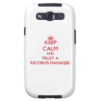 Keep Calm and Trust a Records Manager Samsung Galaxy SIII Covers