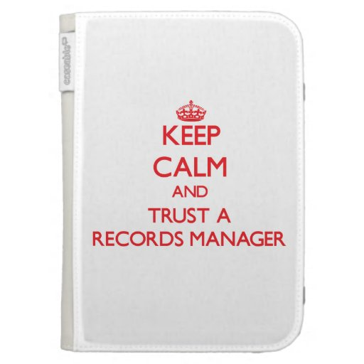 Keep Calm and Trust a Records Manager Kindle Keyboard Case