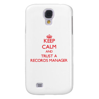 Keep Calm and Trust a Records Manager Samsung Galaxy S4 Cover