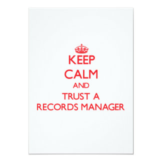 Keep Calm and Trust a Records Manager 5x7 Paper Invitation Card