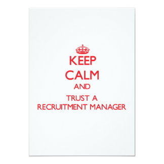 Keep Calm and Trust a Recruitment Manager Announcements