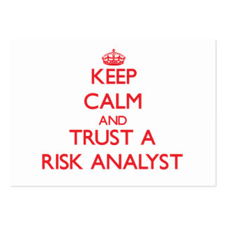 Keep Calm and Trust a Risk Analyst Business Card Templates