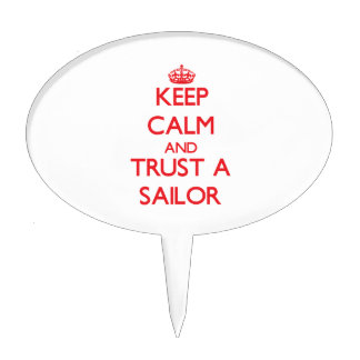 Keep Calm and Trust a Sailor Cake Pick