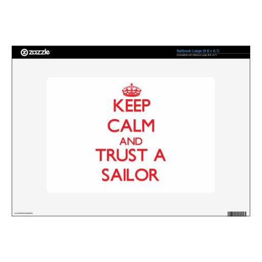 Keep Calm and Trust a Sailor Decals For Netbooks