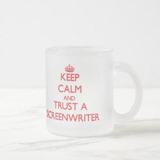 Keep Calm and Trust a Screenwriter Coffee Mug