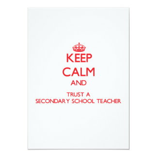 Keep Calm and Trust a Secondary School Teacher Personalized Invite