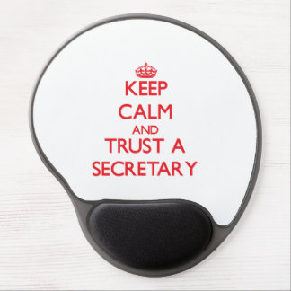 Keep Calm and Trust a Secretary Gel Mouse Pad